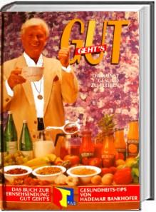 Hademar Bankhofers GUTgehts - RTL-TV-Buch
