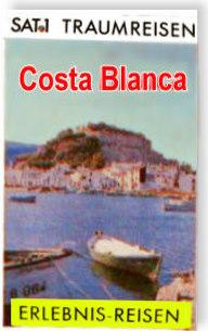 Das TV-Buch zur SAT.1 Traumreisen-Serie - Costa Blanca