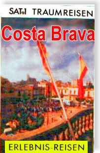 Das TV-Buch zur SAT.1 Traumreisen-Serie - Costa Brava
