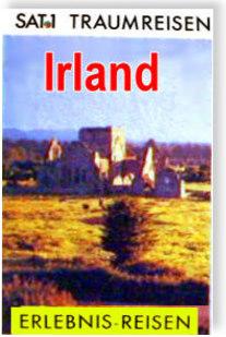 Das TV-Buch zur SAT.1 Traumreisen-Serie - Irland