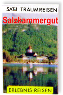 Das TV-Buch   zur SAT.1 Traumreisen-Serie - Salzkammergut