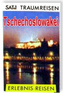 Das   TV-Buch zur SAT.1 Traumreisen-Serie - Tschechoslowakei