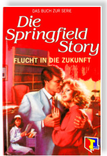 Die Springfield Story - RTL-TV-Buch - Teil 1
